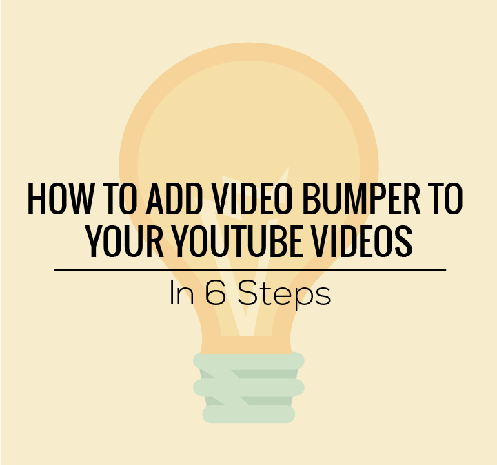 How to Add a 3-Second Bumper to All of Your YouTube Video
