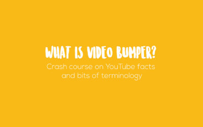 What is YouTube video bumper?